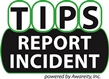 TIPS - Report Incident