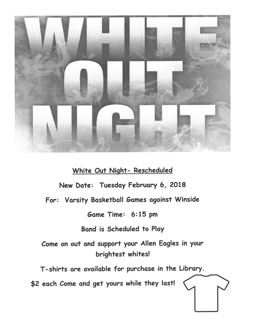 Allen Consolidated Schools - WHITE OUT FOR BASKETBALL GAMES AT HOME ...